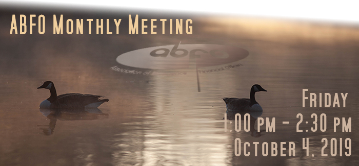 Join us on Friday, October 4, 2019 for our next ABFO Monthly meeting