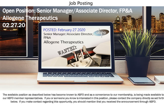 New ABFO Member Company Job Posting - Sr. Manager/Associate Director, FP&A, Allogene Therapeutics