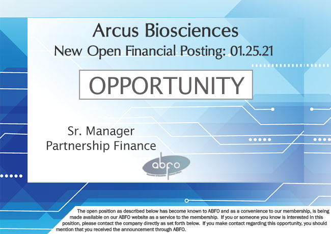 New ABFO Member Company Open Job Posting, Sr. Manager, Partnership Finance, Arcus Biosciences