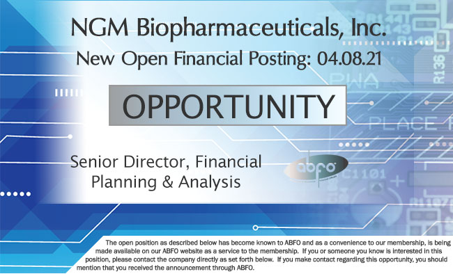 New ABFO member company open job posting - Sr. Director Financial Planning & Analysis, NGM Biopharmaceuticals