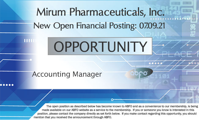 New ABFO Member Company Open Job Posting. Accounting Manager, Mirum Pharmaceuticals, Inc.