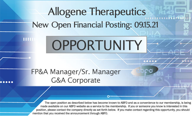 New ABFO Member Company Open Financial Posting - FPA Manger/Dr. Manager, G&A Corporate, Allogene Therapeutics