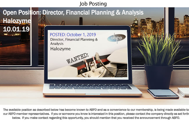 New ABFO Open Posting, Director, Financial Planning & Analysis, Halozyme
