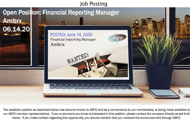 New ABFO Member Company Open Job Posting, Financial reporting Manager, Amryx