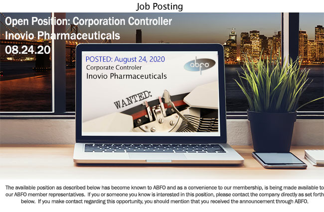 New ABFO Member Open Job Posting, Corporate Controller, Inovio Pharmaceuticals