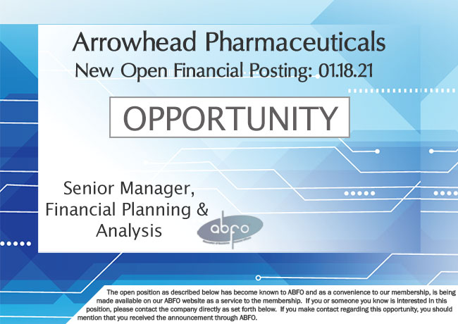 New ABFO Member Company Open Job Posting, Sr. Manager FP&A, Arrowhead Pharmaceuticals