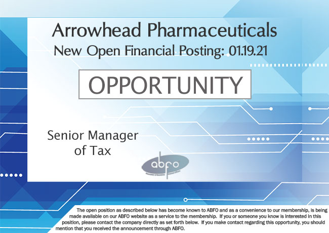 New ABFO Member Company Open Job Posting, Senior Manager of Tax, Arrowhead Pharmaceuticals