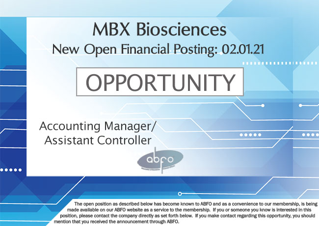 New ABFO member company open job posting, Accounting Manager/Assistant Controller, MBX Biosciences