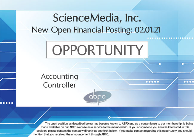 New ABFO Member Open Posting, Accounting Controller, ScienceMedia, Inc.