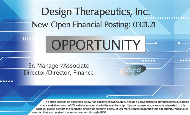 New ABFO Member Company Open Job Posting, Sr. Manager/Assoc Director/Director, Finance, Design Therapeutics