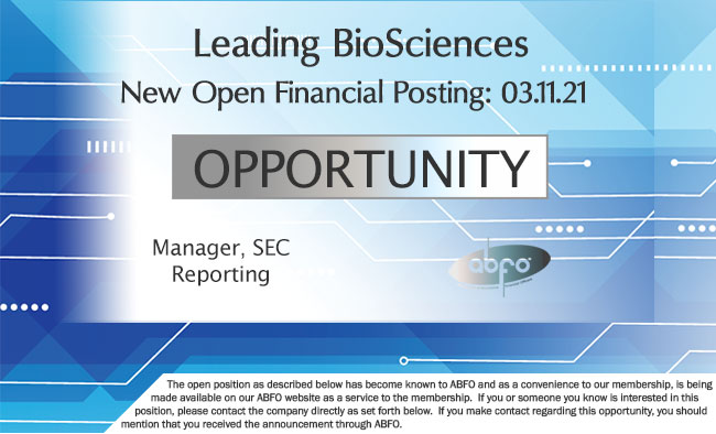 New ABFO Open Job Posting, Manager, SEC Reporting, Leading BioSciences