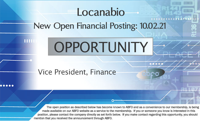 New ABFO Member Open Financial Posting, Vice Presdient, Finance, Locanbio